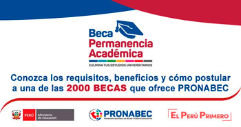 Beca Permanencia Académica: Conozca los requisitos y como postular - Convocatoria 2018 - PRONABEC