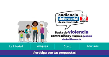 DEFENSORIA: Audiencia Defensorial Descentralizada