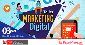 MINISTERIO DE LA PRODUCCIÓN: Taller de Marketing Digital