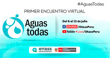 OTASS: Primer encuentro virtual gratuito multisectorial Aguas Todas