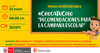 (Evento Virtual) INDECOPI: Checa Tu Cole: Recomendaciones para la campaña escolar