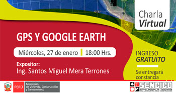 (Charla Virtual) SENCICO: GPS y Google Earth