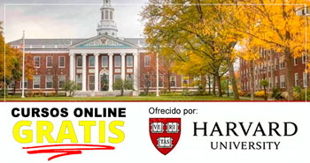 Cursos Virtuales Gratuitos de la Universidad de Harvard