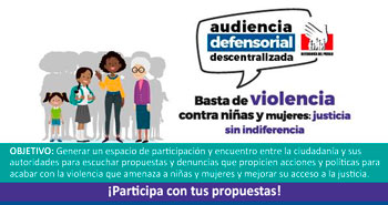 DEFENSORIA te invita a participar de las Audiencias Defensoriales Descentralizadas